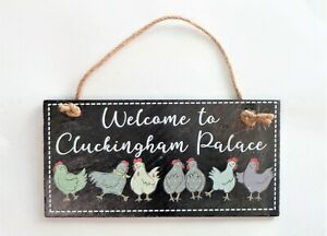 Hanging Slate Sign Chickens Hens Cluckingham Palace Humour Plaque Ornament