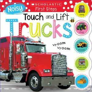 Noisy Touch and Lift Trucks: Scholastic Early Learners [Touch and Lift]
