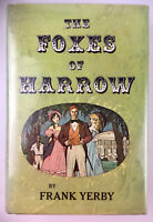 The Foxes Of Harrow By Frank Yerby 1946 Book Club Edition Hard Back Dust Jacket