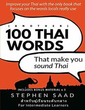 More details for (another) 100 thai words that make you sound thai: thai for ... by saad, stephen