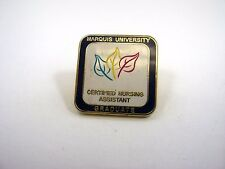 Vintage Collectible Pin: Marquis University Graduate Certified Nursing Assistant