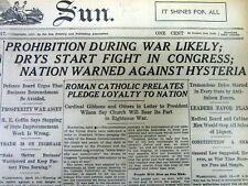 BEST 1917 WW I newspaper w BEGINNING OF PROHIBITION AMENDMENT BEGINS in Congress