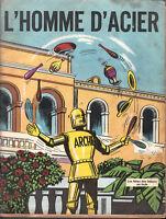 Archie 2. L'Homme d'acier. Fêtes des Bijoux en Inde.