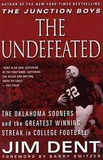 The Undefeated: The Oklahoma Sooners and the Greatest Winning Streak in College