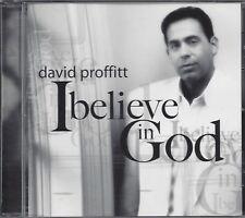 I Believe In God, David Proffitt  CD  Local Artist    12 songs