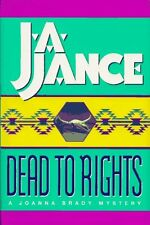 Dead to Rights (Joanna Brady Mysteries, Book 4) by J. A. Jance