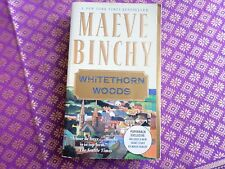 Whitethorn Woods by Maeve Binchy + short story Three Days for the Wives
