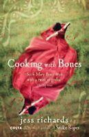 Cocinar con Huesos por Richards, Jess