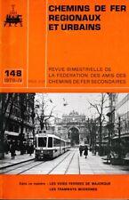 CHEMINS de FER RÉGIONAUX et URBAINS - N° 148 (1978 - 4) (CFRU/FACS) (Train)