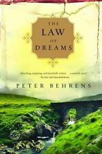 The Law of Dreams: A Novel Behrens, Peter Paperback