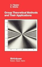Group Theoretical Methods and Their Applications: By Albert Fassler, E Stiefe...
