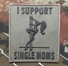 I SUPPORT SINGLE MOMS TACTICAL ARMY MILITARY FOREST VELCRO® BRAND FASTENER PATCH