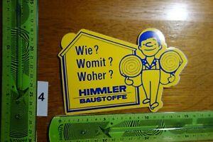 Alter Aufkleber Handwerk Hausbau Baustoffe Baumarkt HIMMLER (B)