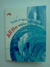 All the Water in the World (Toda El Aqua Del Mundo