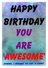 Birthday card Funny Rude 16th 18th 21st 30th 40th 50th 60th 70th 80th AwesomeC**