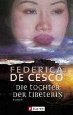 Die Tochter der Tibeterin von Federica de Cesco (2004)