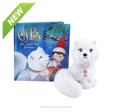 The Elf on the Shelf Elf Pets: An Arctic Fox Tradition - EPFOX
