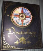 Pirateology The Pirate Hunter's Companion by William Lubber 2006 HC
