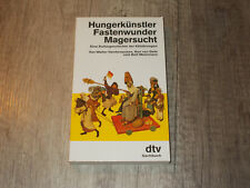 dtv 11524 - Hungerkünstler Fastenwunder Magersucht - Eßstörungen - Deth - 1992
