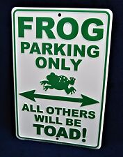 FROG PARKING ONLY -*US MADE* Embossed Metal Sign - Man Cave Garage Bar Pub Decor
