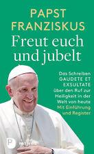 Papst Franziskus - Freut euch und jubelt