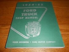 1954 1955 FORD TRUCK SHOP SERVICE MANUAL 54 55 F-100 PICKUP & PANEL to F-900