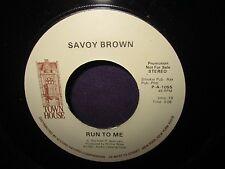 Savoy Brown 'Run To Me' PROMO 45