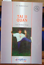 Habersetzer Tai Ji Quan : Les Formes Yang...
