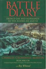 Battle Diary by Charles Cromwell Martin (The Queen's Own Rifles of Canada)
