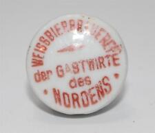 Porzellan Verschluss Weissbierbrauerei der Gastwirte des Nordens, Berlin   #C524