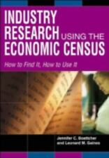 Industry Research Using the Economic Census: How to Find It, How to Use It