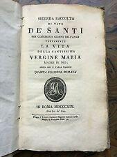 Massini C. - Seconda raccolta di vite de' Santi - Roma, 1819