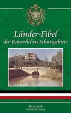 Länder-Fibel der Kaiserlichen Schutzgebiete Deutsche Kolonien Manfred Neugebauer