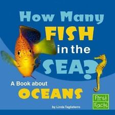 How Many Fish in the Sea?: A Book about Oceans (Why in the World?)-ExLibrary