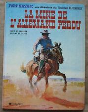 Blueberry La mine de l'Allemand Perdu CHARLIER & GIRAUD éd Dargaud rééd 1985