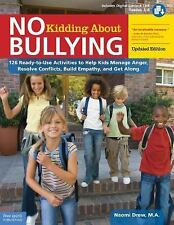 No Kidding about Bullying : 126 Ready-To-Use Activities to Help Kids Manage...