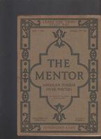 Mentor Magazine May 1 1916 #106 American Pioneer Prose Writers