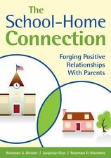 The School-Home Connection: Forging Positive Relationships With-ExLibrary