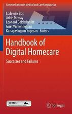 Communications in Medical and Care Compunetics: Handbook of Digital Homecare...