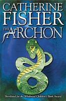 Fisher, Catherine, The Archon, Very Good Book
