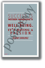 Having a Passion - Adam Vanunu - New Classroom Motivational Poster (cm1327)