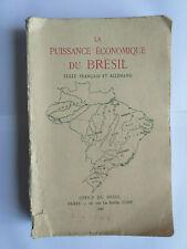 LA PUISSANCE ECONOMIQUE DU BRESIL 1941 TEXTE FRANCAIS ET ALLEMAND