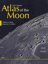 21st Century Atlas of the Moon, Paperback by Wood, Charles A.; Collins, Mauri...