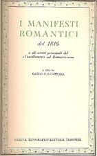 I manifesti romantici del 1816 e gli scritti principali del ''Conciliatore''