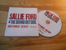 CD Indie sallie Ford/sound outside-untamed Beast (11 chanson) promo Fargo CB