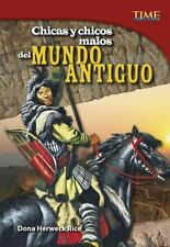 CHICAS Y CHICOS MALOS DEL MUNDO ANTIGUO / GIRLS AND BAD GUYS FROM THE ANCIENT WO