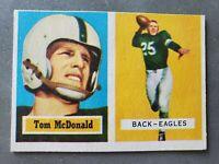 1957 TOPPS FOOTBALL #124 TOM MCDONALD ROOKIE Philadelphia Eagles Book Value $40