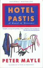 Hotel Pastis: A Novel of Provence Mayle, Peter Paperback