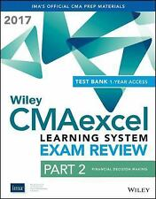 Wiley CMA Part 2 : Wiley CMAexcel Learning System Online Exam Review & Book 2017