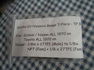 Oil Pressure Gauge T-Piece : Smiths TP 9 : Datsun Nissan Toyota 1970 on